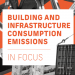 Informe 'Building and Infrastructure Consumption Emissions'