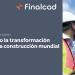 Finalcad publica un informe sobre la transformación digital en la construcción mundial