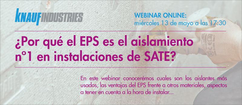 El webinar dará a conocer el uso y ventajas del EPS en instalaciones SATE.