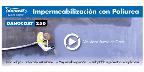 DANOCOAT 250,  la impermeabilización con poliureas, sencilla y eficaz