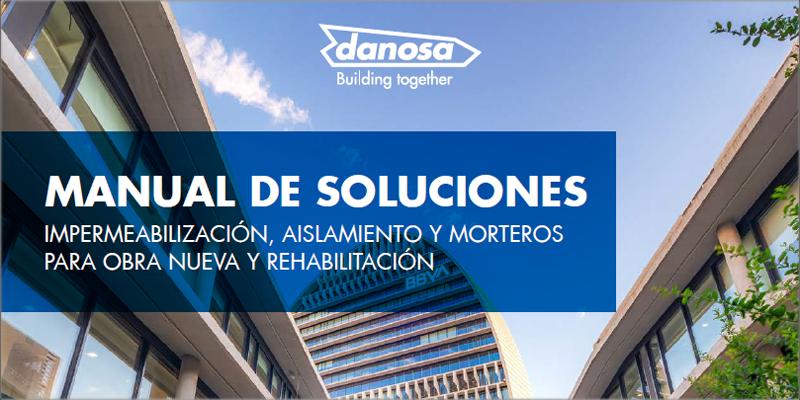 Danosa publica el Manual digital de soluciones constructivas dinámico e interactivo