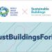 La estrategia de World GBCE aborda el cambio climático y el bienestar en la construcción