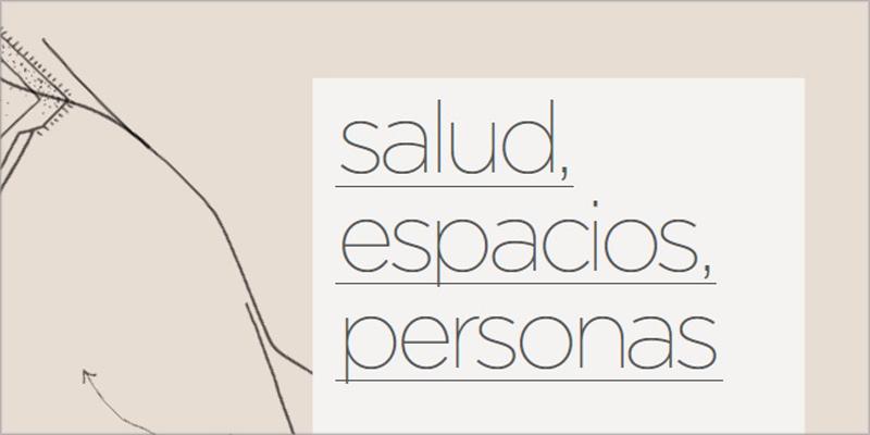 informe gbce Salud, espacios, personas