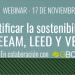 Nuevo webinar 'Certificar la sostenibilidad: BREEAM, DGNB, LEED y VERDE'