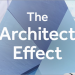 The Architect Effect