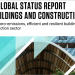Un informe de Naciones Unidas señala la urgencia de descarbonizar el sector de la construcción