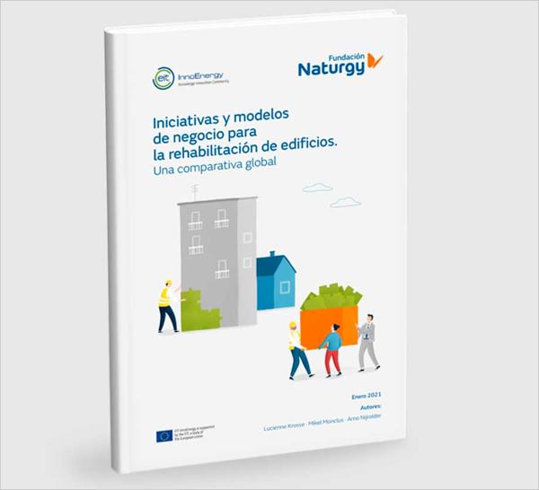 'Iniciativas y modelos de negocio para la rehabilitación de edificios. Una comparativa global'