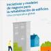 Publicado un informe que analiza los modelos de negocio para proyectos de rehabilitación energética