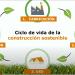 Tejas Verea y el ciclo de vida de la construcción sostenible