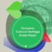 Publicado el 'Libro Verde del Patrimonio Cultural Europeo' para impulsar la acción climática