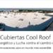 Cubiertas Cool Roof