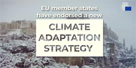 El Consejo Europeo refrenda una nueva estrategia para la adaptación y resiliencia al cambio climático