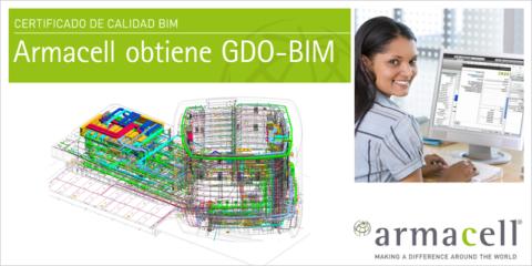 Armacell obtiene el certificado de calidad GDO-BIM que garantiza la trazabilidad y datos gráficos óptimos